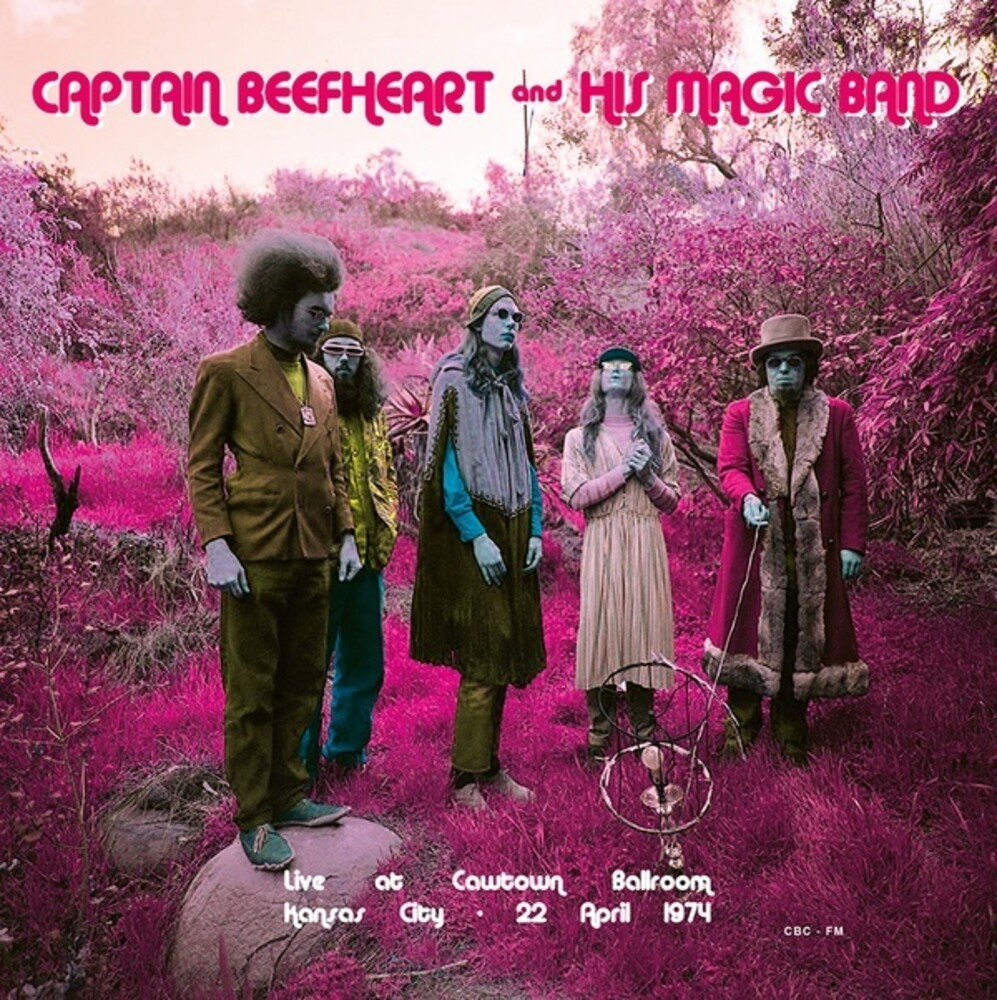 Captain Beefheart - Live At Cawtown Ballroom Kansas City April 22 1974