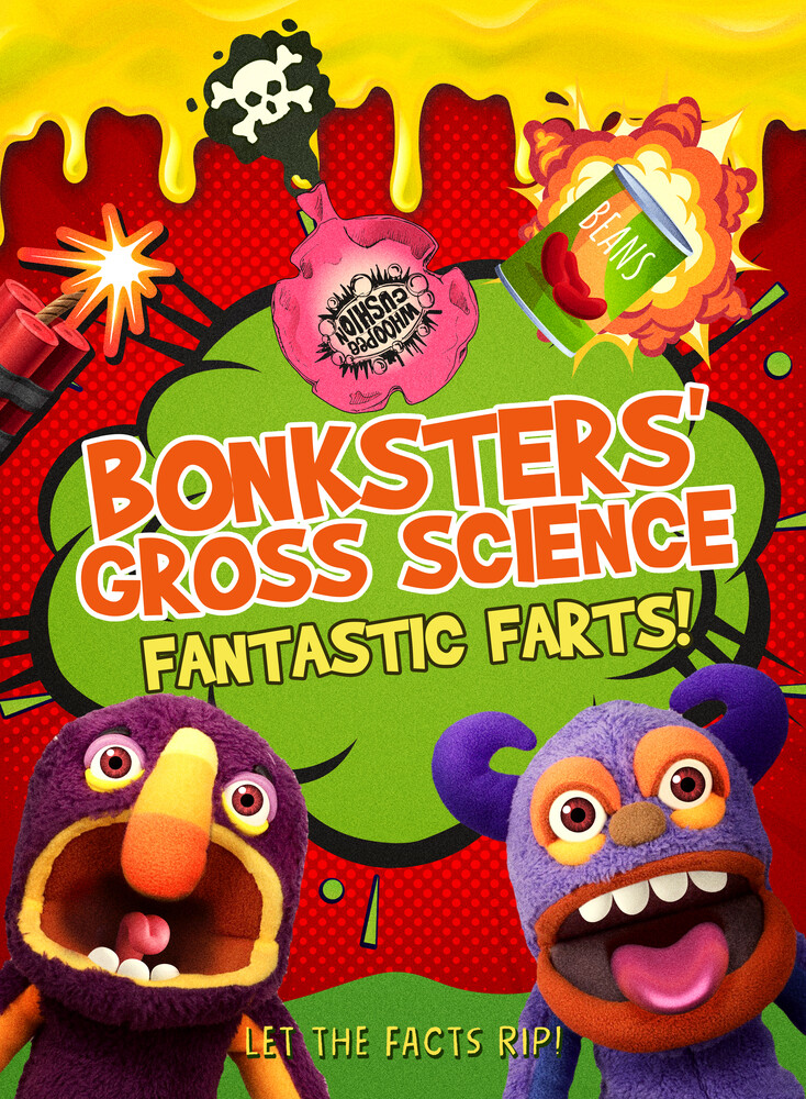 Ryan Albert - Bonksters Gross Science: Fantastic Farts