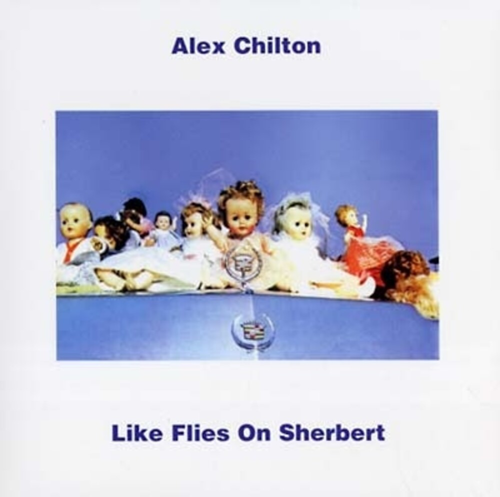 Alex Chilton - Like Flies On Sherbert [Colored Vinyl]