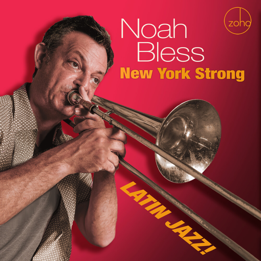 Noah Bless - New York Strong: Latin Jazz