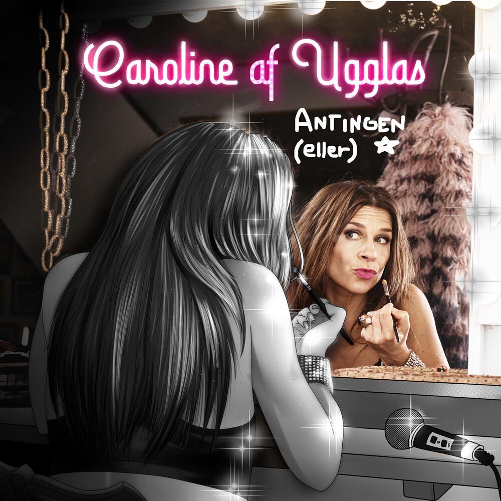 Af Ugglas Caroline - Antingen Eller