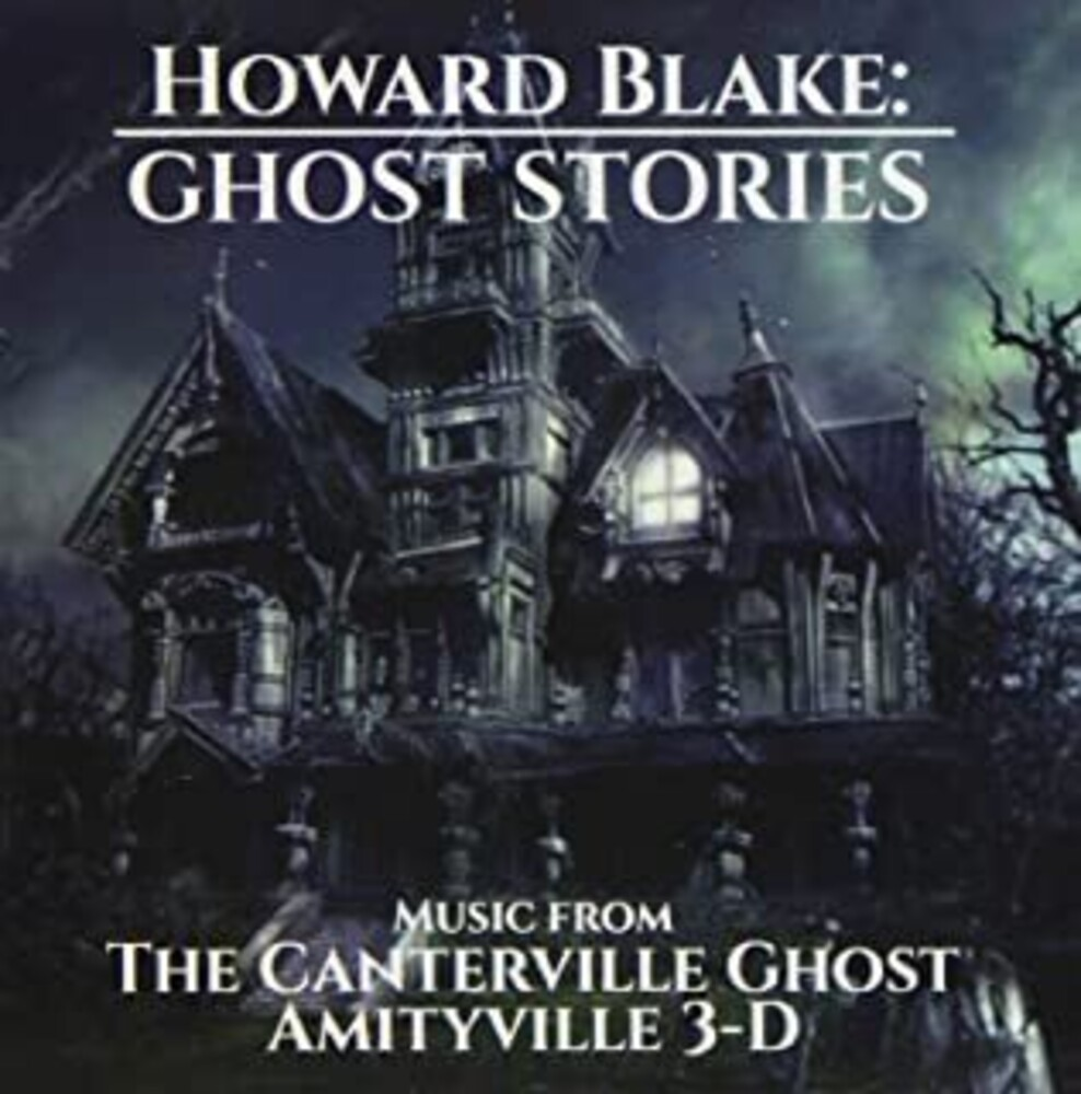 Howard Blake Ita - Ghost Stories: Music From The Canterville Ghost & Amityville 3-D(Original Soundtrack)