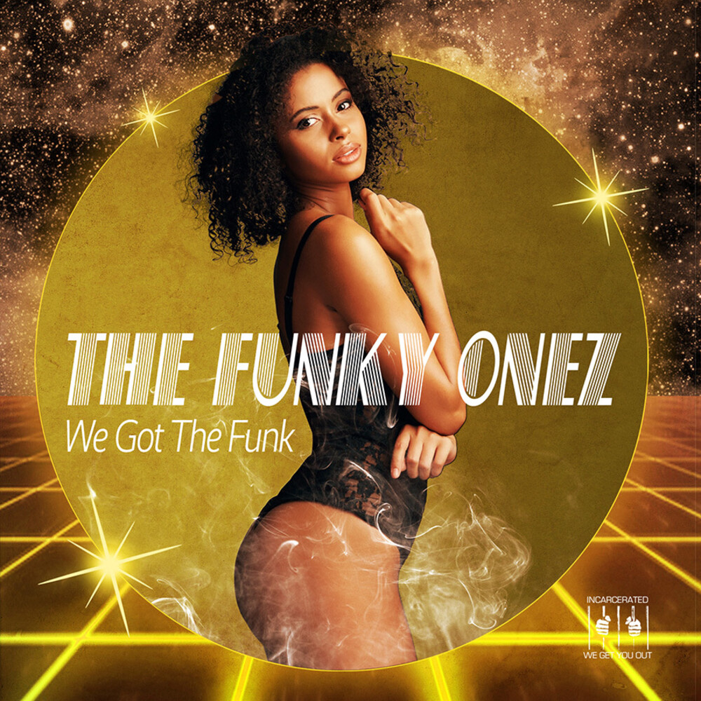 Funky Onez - We Got The Funk (Ep) (Mod)