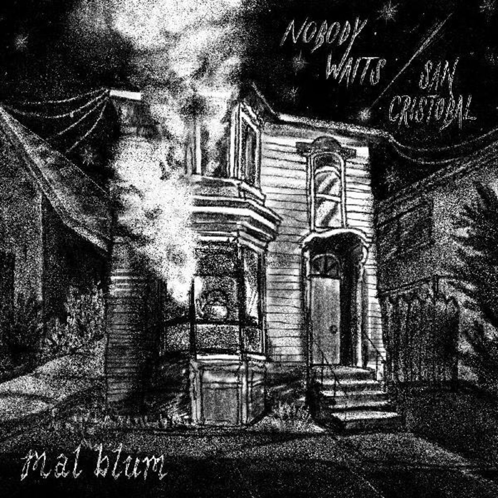 Mal Blum - Nobody Waits / San Cristobal