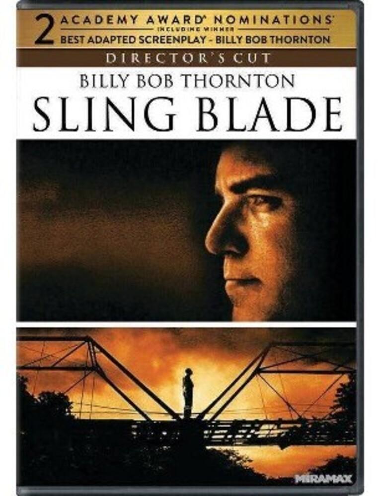 - Sling Blade