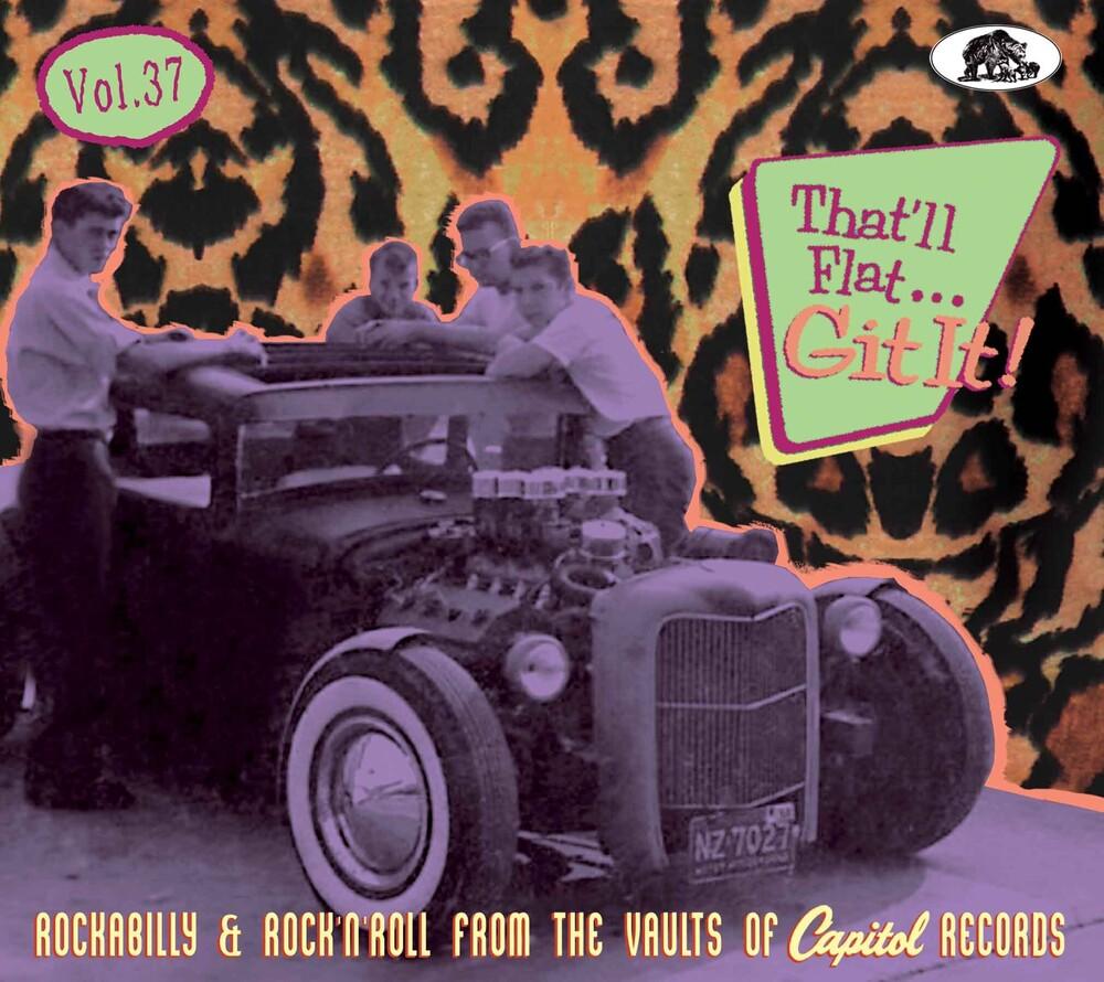 That'll Flat Git It! Vol 37: Rockabilly / Various - That'll Flat Git It! Vol 37: Rockabilly & Rock 'n' Roll From The Vaults Of Capitol Records (Various Artists)