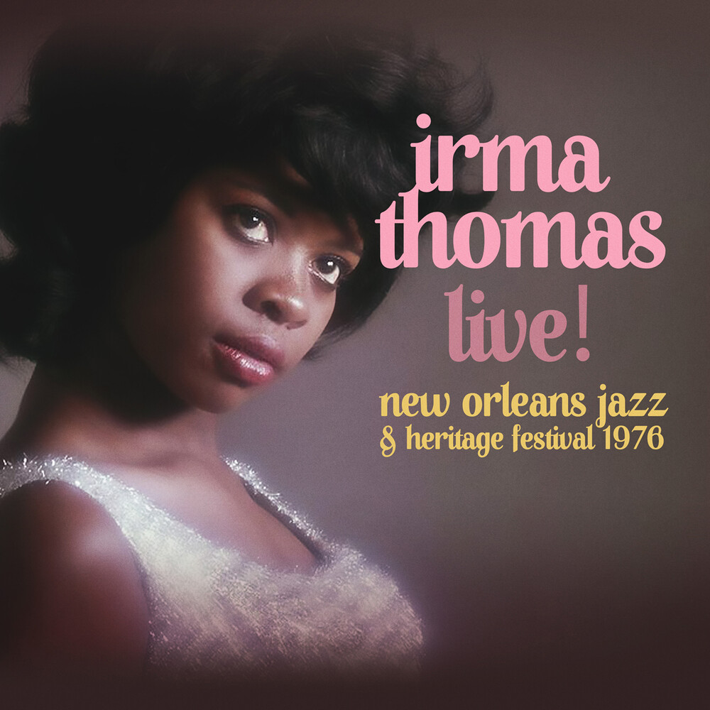 Irma Thomas - Live! At New Orleans Jazz & Heritage Festival 1976