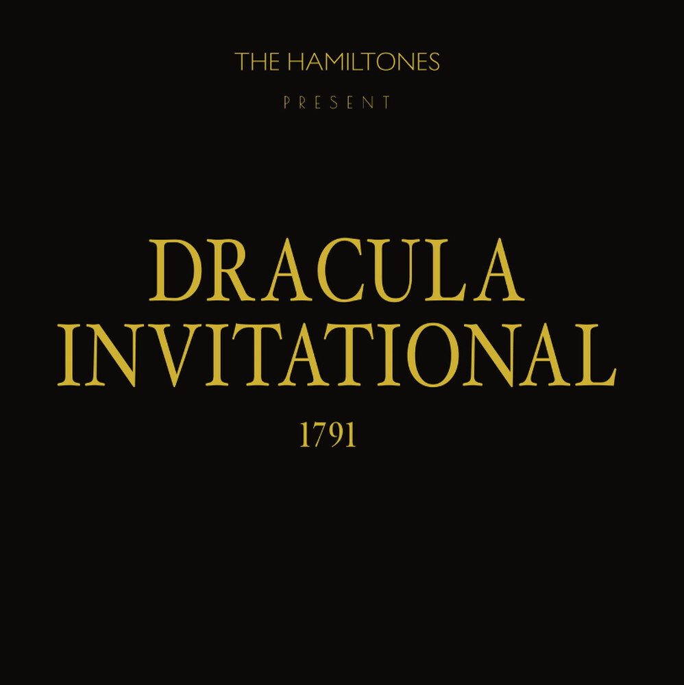 Hamiltones - Dracula Invitational 1791