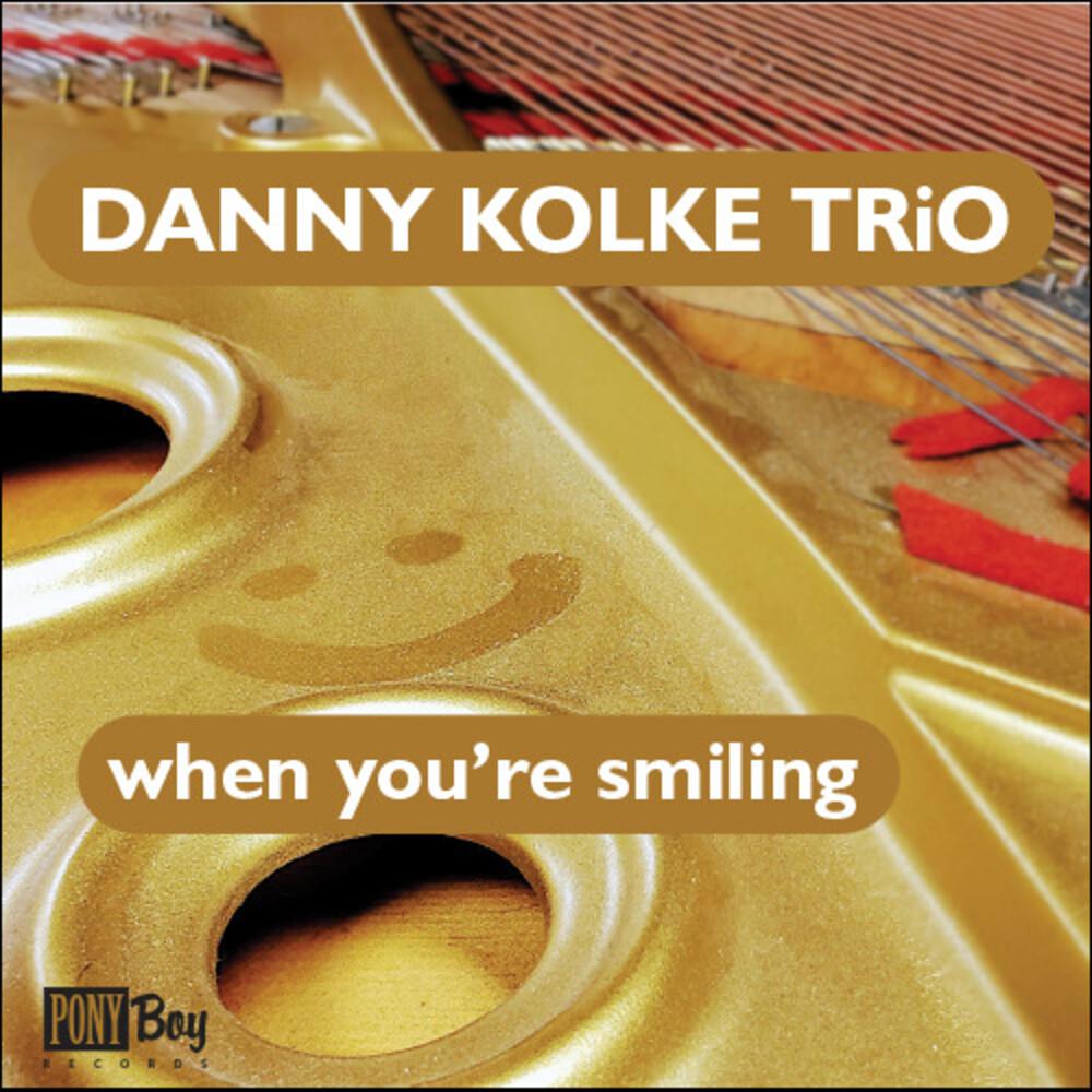 Danny Kolke  Trio - Danny Kolke Trio