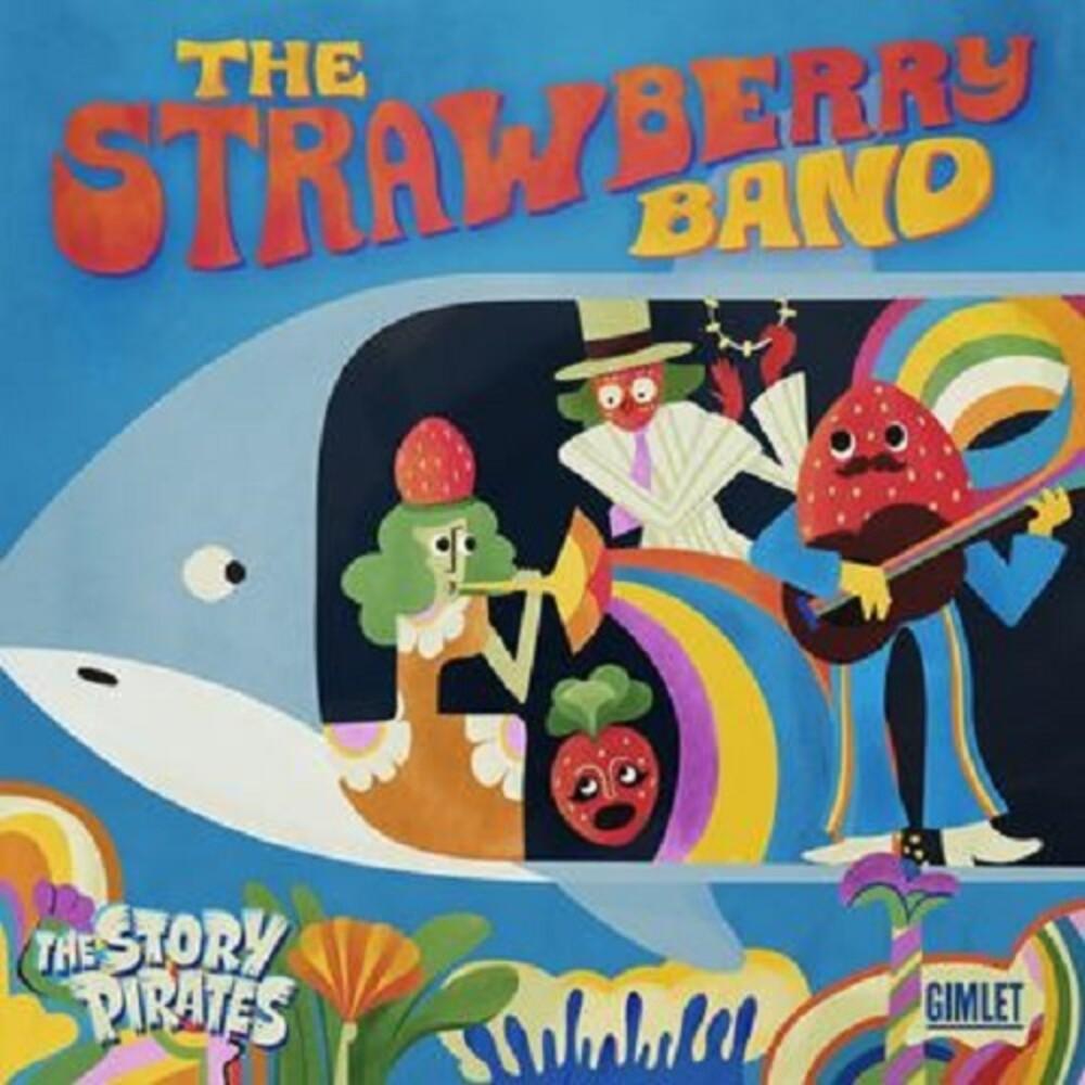 Story Pirates - Strawberry Band