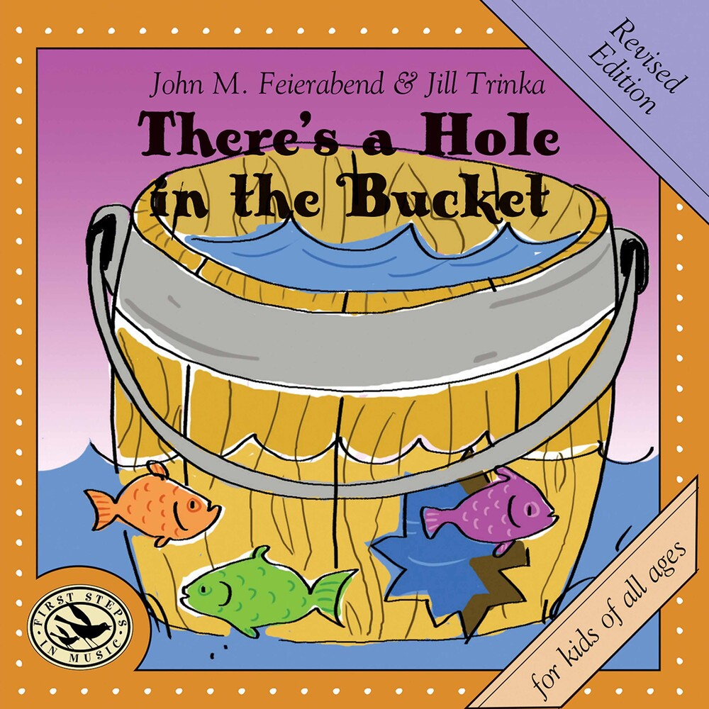 Feierabend / Connecticut Children's Chorus - There's A Hole In The Bucket