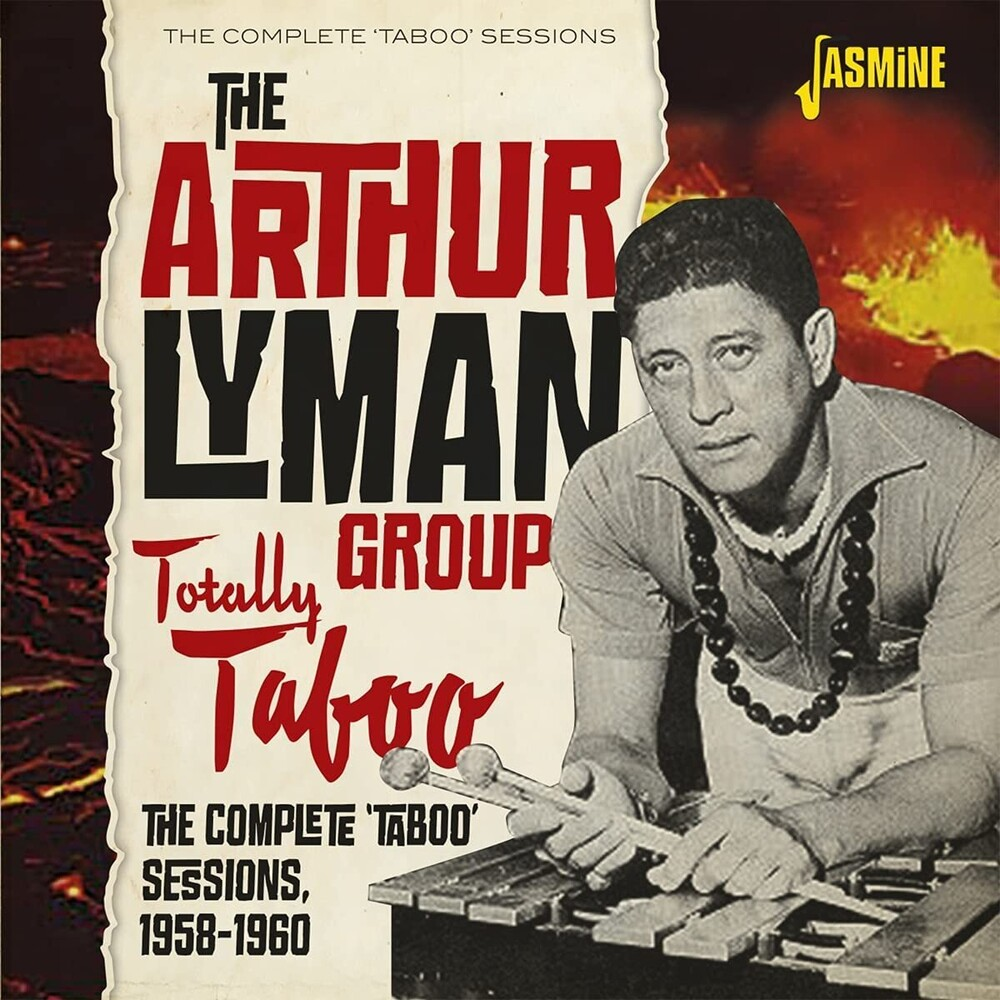 Arthur Lyman  Group - Totally Taboo: Complete Taboo Sessions 1958-1960