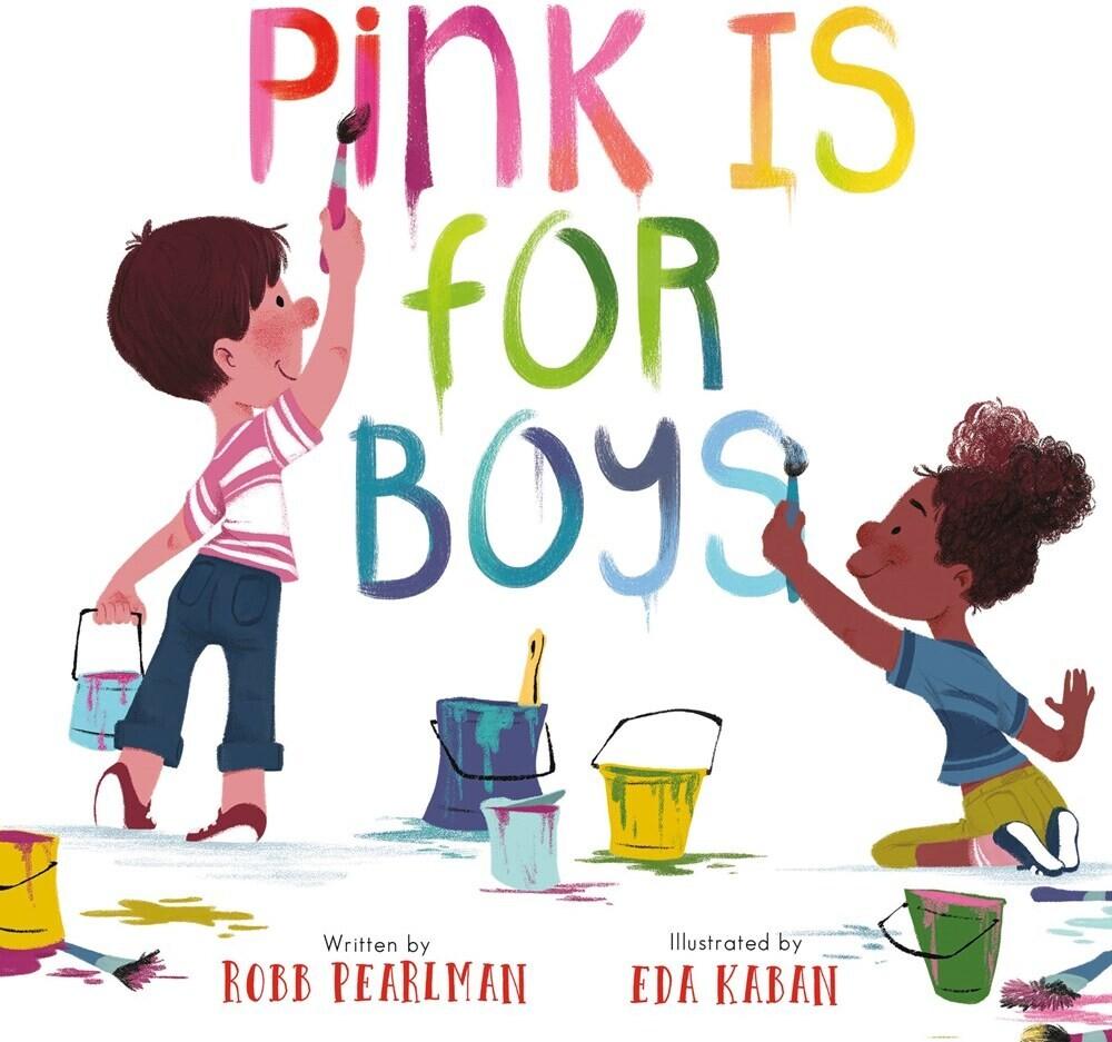 Robb Pearlman  / Kaban,Eda - Pink Is For Boys (Bobo) (Ill)