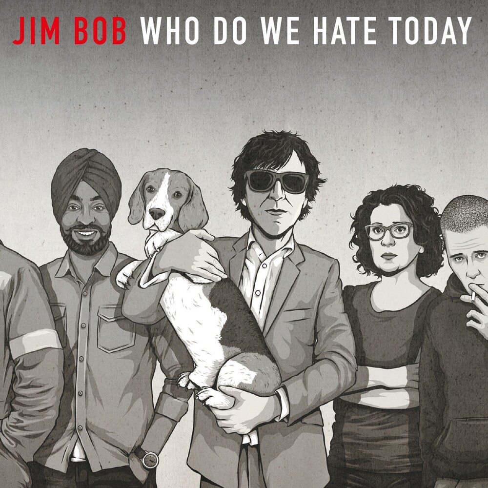 Jim Bob - Who Do We Hate Today [Limited Edition] (Uk)