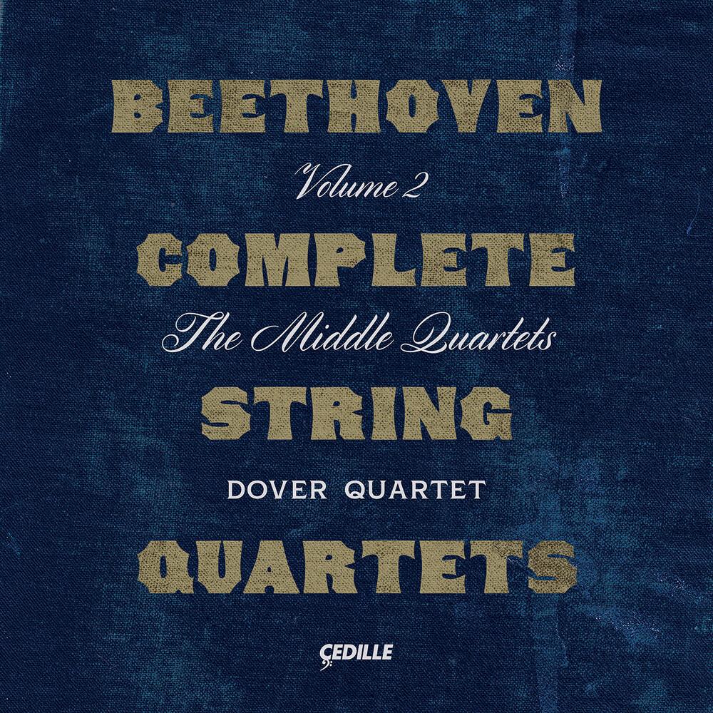 Beethoven / Dover Quartet - Complete String Quartets 2 (3pk)