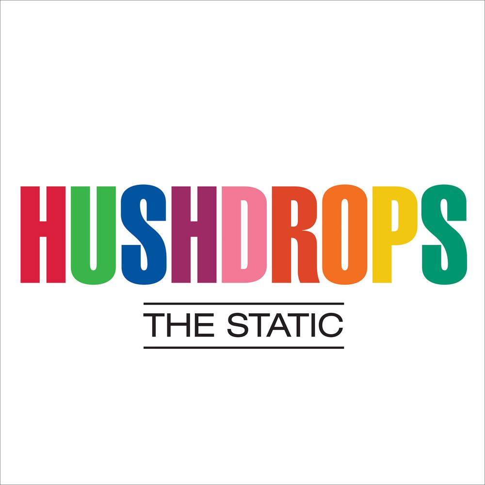 Hushdrops - The Static