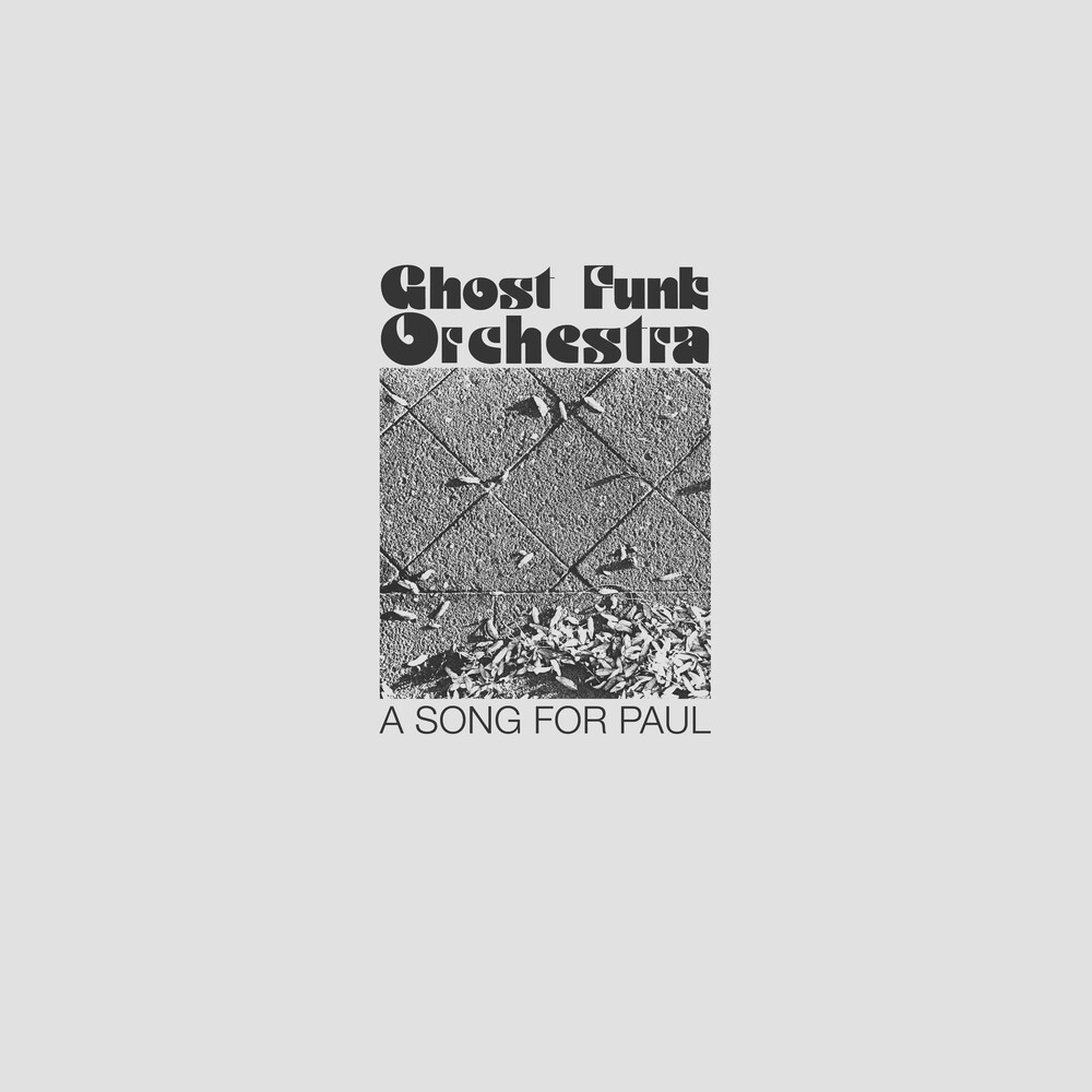 Ghost Funk Orchestra - A Song For Paul [LP]