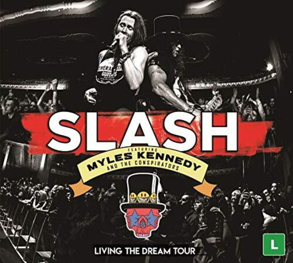 Slash Feat. Myles Kennedy & The Conspirators - Living The Dream Tour [DVD/2CD]