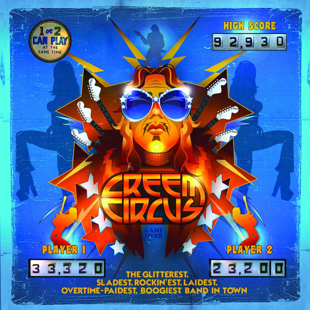 Creem Circus - Glitterest, Sladest, Rockin'est, Laidest, Overtime