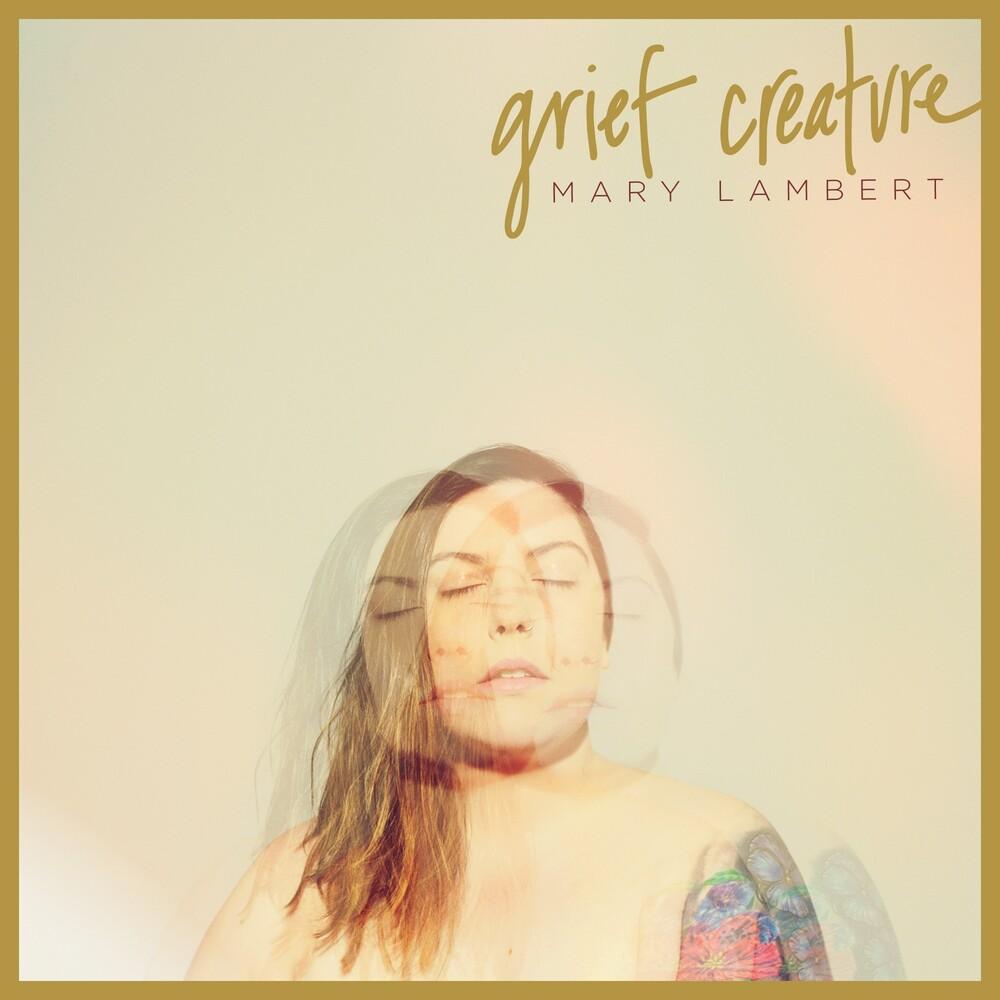 Mary Lambert - Grief Creature