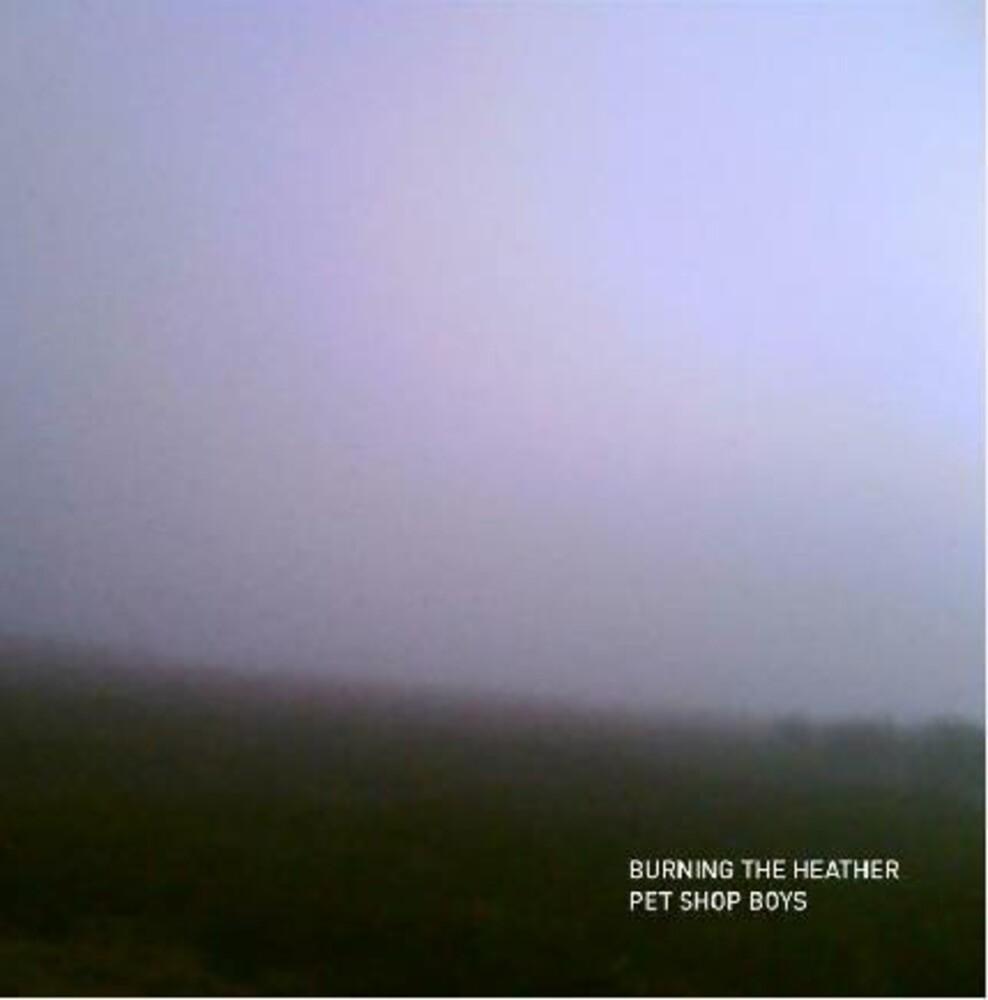 Pet Shop Boys - Burning The Heather [Limited Edition Vinyl Single]