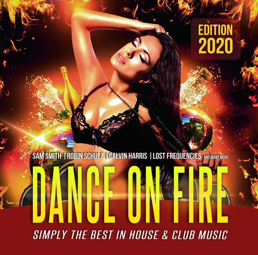 Dance On Fire Best In Club & House Music / Var - Dance On Fire: Best In Club & House Music / Var