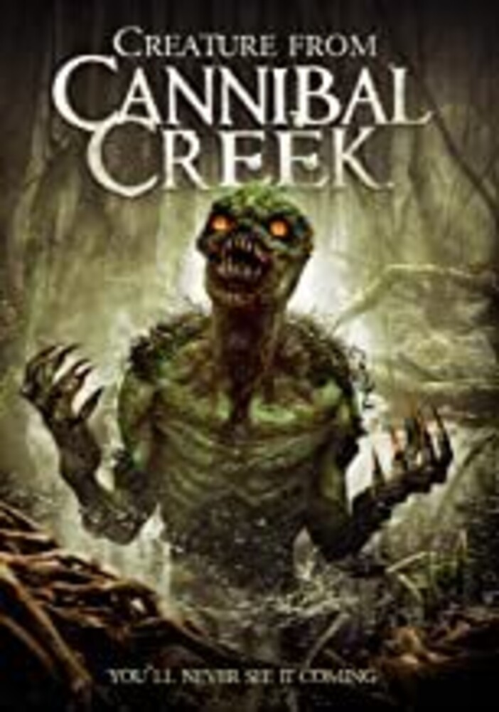 - Creature From Cannibal Creek