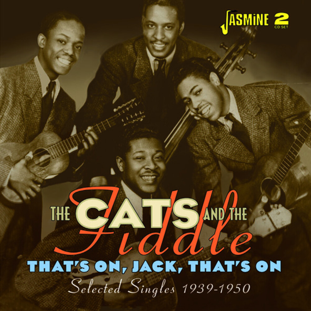 Cats & The Fiddle - That's On Jack Thats On: Selected Singles 1939-50