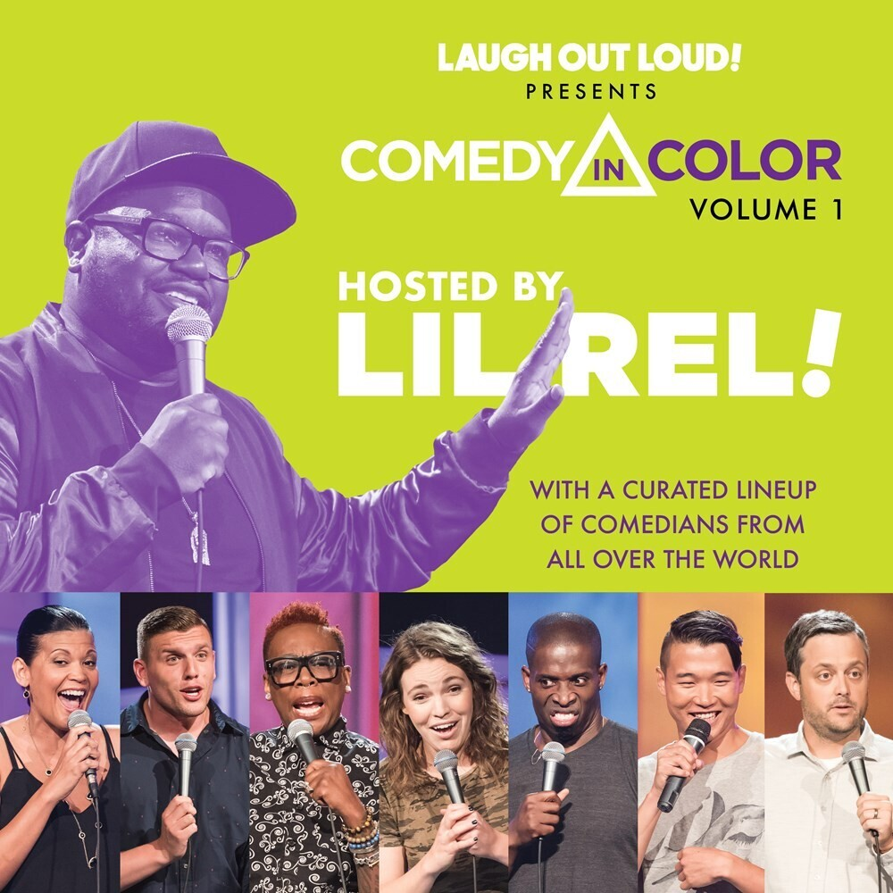 - Comedy in Color, Volume 1: Hosted by Lil Rel: Laugh Out Loud PresentsComedy in Color