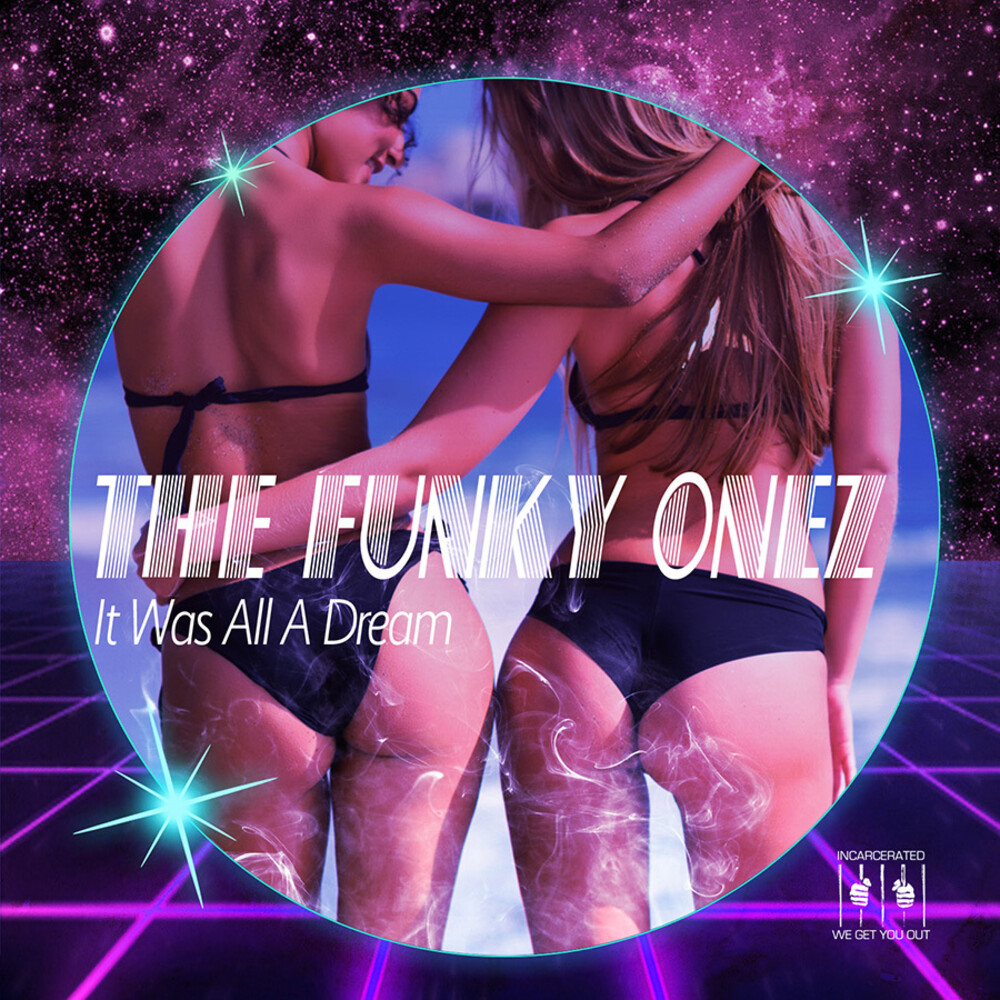 Funky Onez - It Was All A Dream