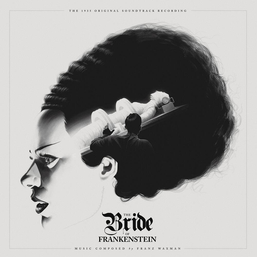 Franz Waxman Blk Ogv Wht - Bride of Frankenstein (Original Motion Picture Soundtrack)