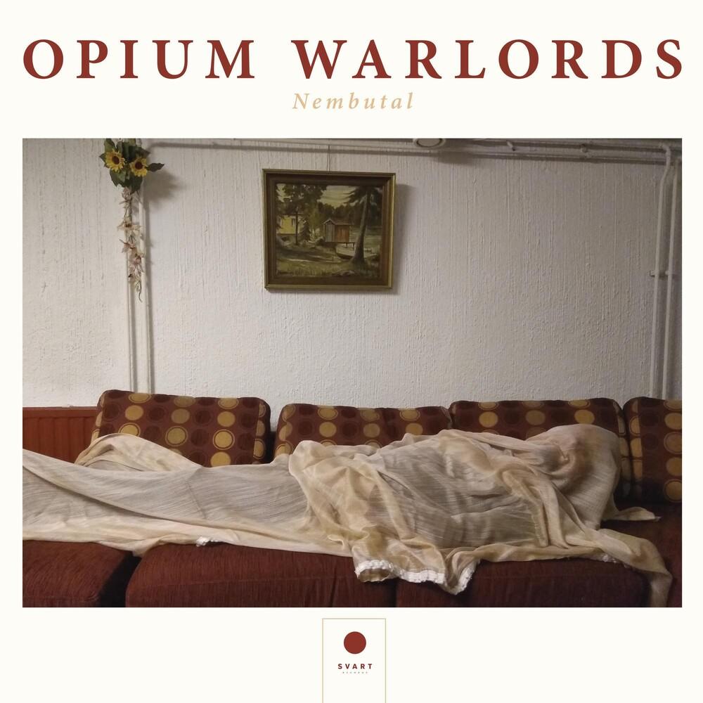 Opium Warlords - Nembutal