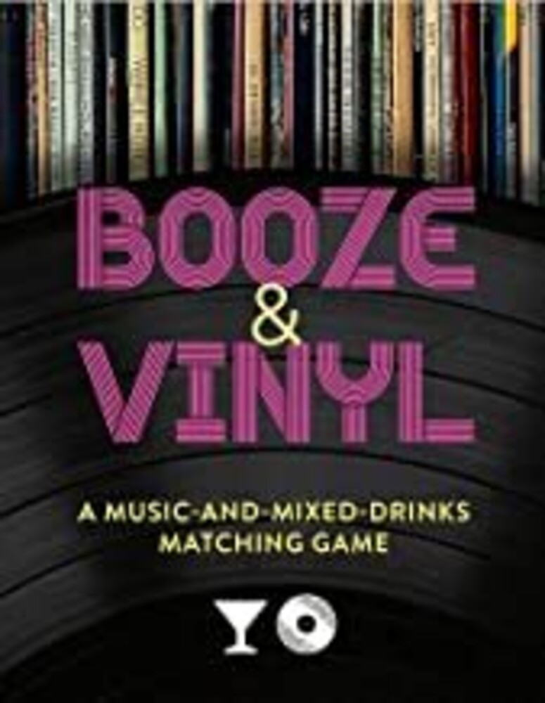 Darlington, Andre - Booze & Vinyl: A Music-and-Mixed-Drinks Matching Game