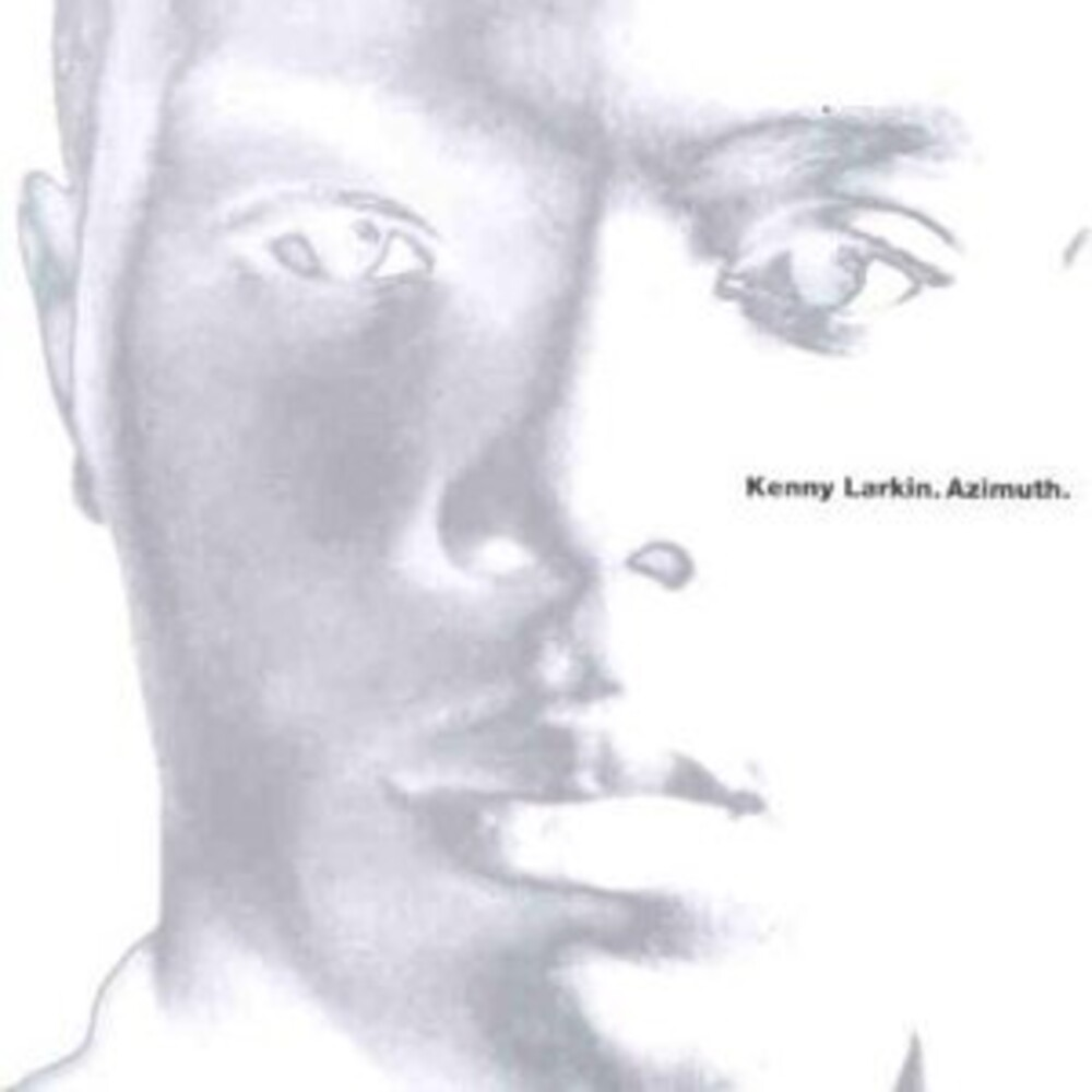 Kenny Larkin - Azimuth (Expanded Edition)