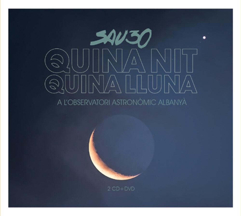 Sau30 - Quina Nit, Quina Lluna (2CD+DVD)