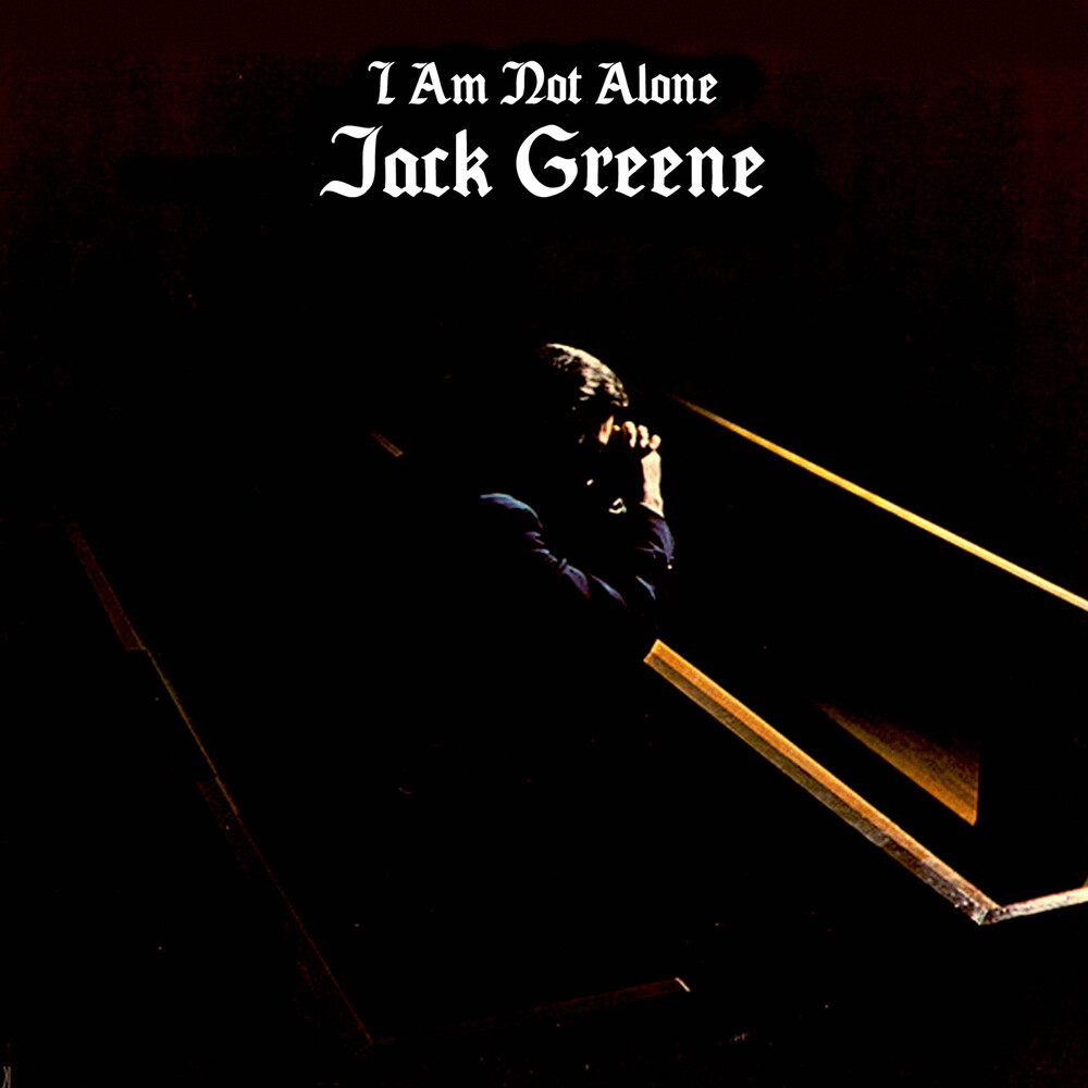 Jack Greene - I Am Not Alone