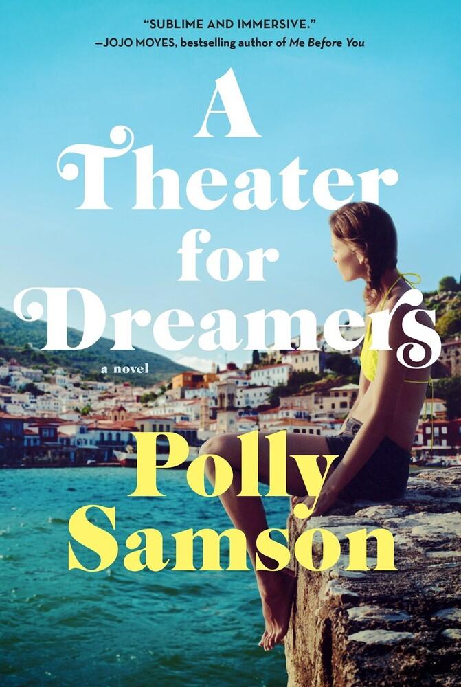 Samson, Polly - A Theater for Dreamers: A Novel