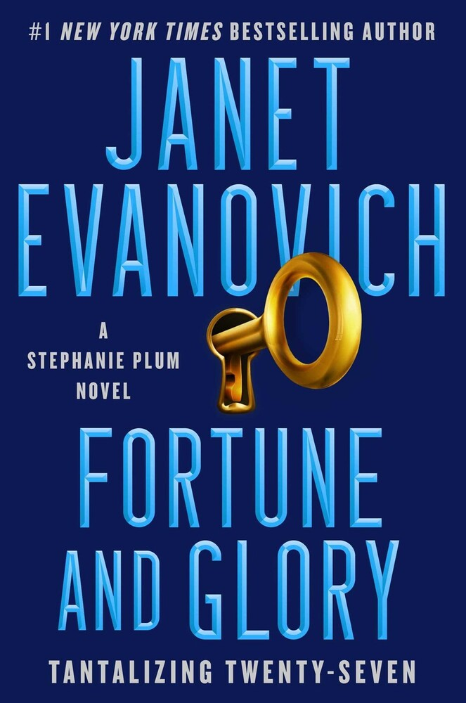 Evanovich, Janet - Fortune and Glory: A Stephanie Plum Novel