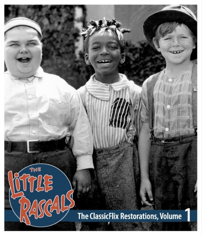 Little Rascals: Classicflix Restorations 1 - Little Rascals: Classicflix Restorations 1