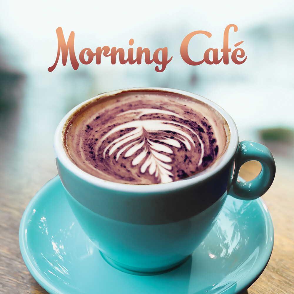 Morning Cafe / Various - Morning Cafe / Various