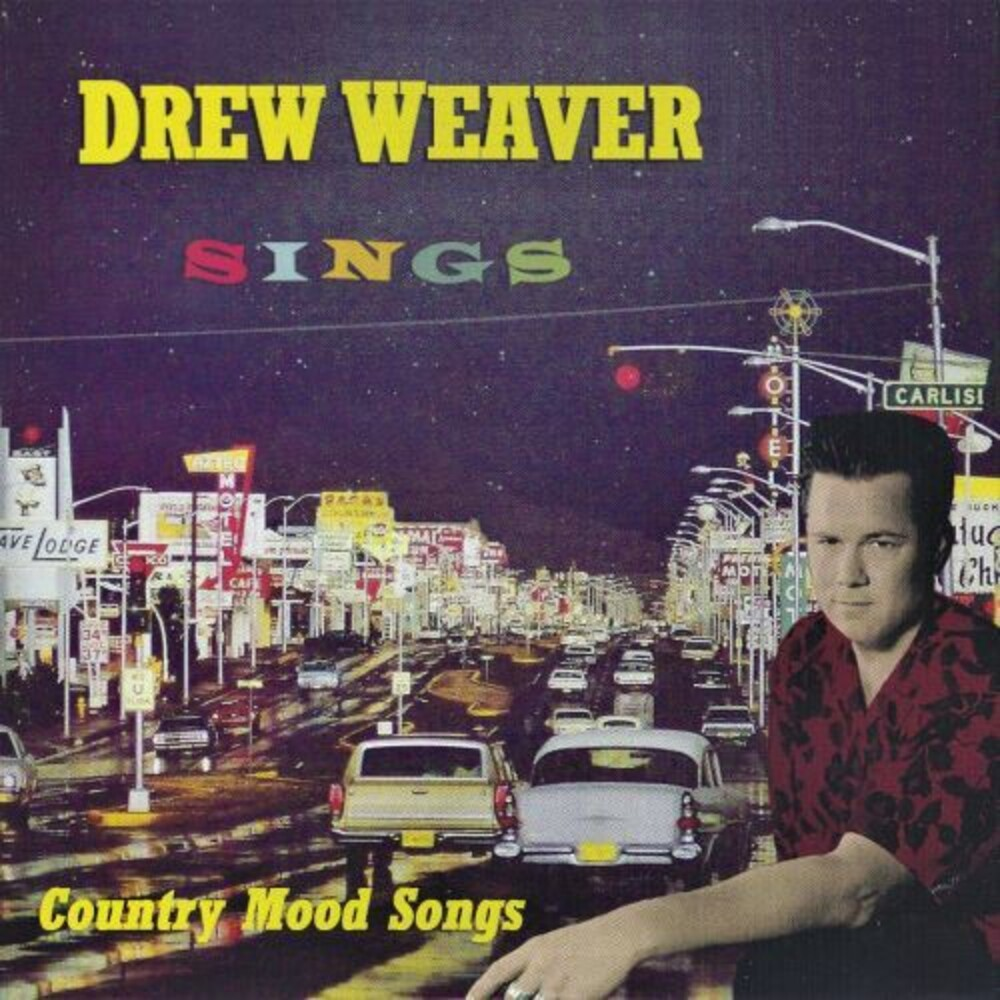 Drew Weaver - Drew Weaver Sings Country Mood Songs