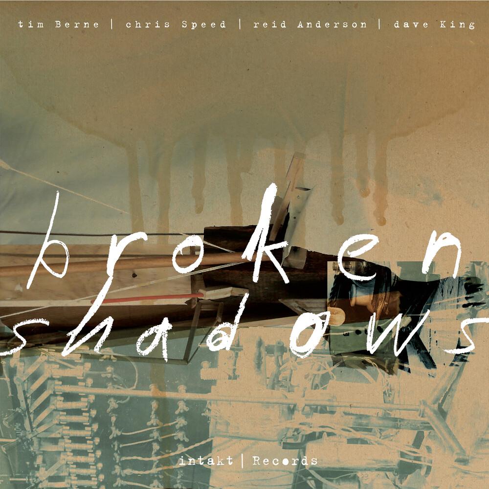 Tim Berne  / Speed,Chris / Anderson,Reid - Broken Shadows