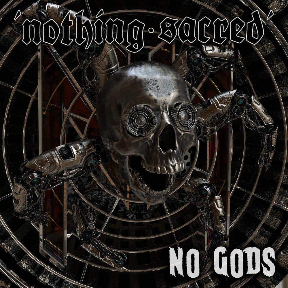 Nothing Sacred - No Gods
