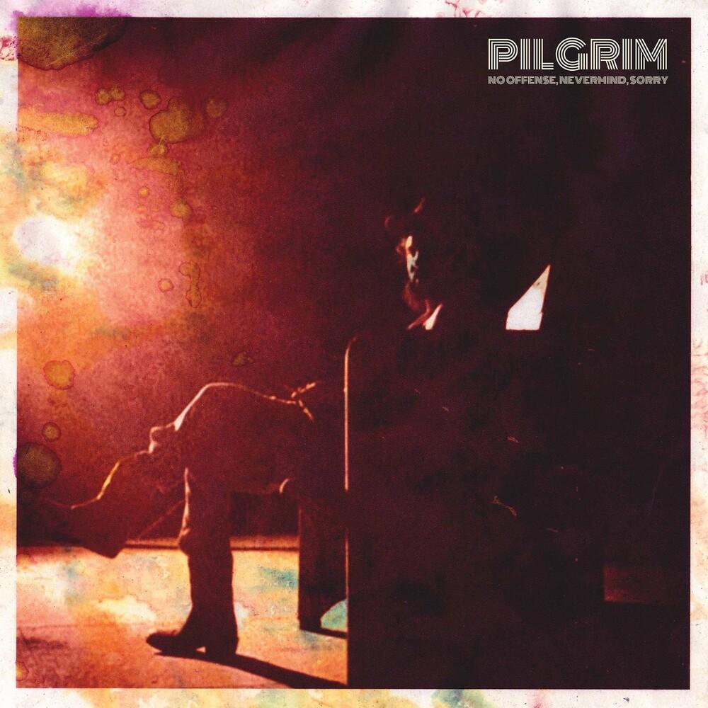 Pilgrim - No Offense Nevermind Sorry [Digipak]