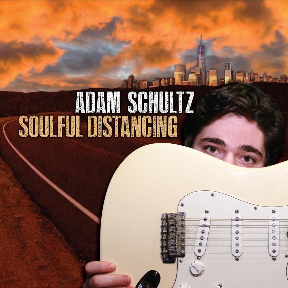 Adam Schultz - Soulful Distancing (Aus)