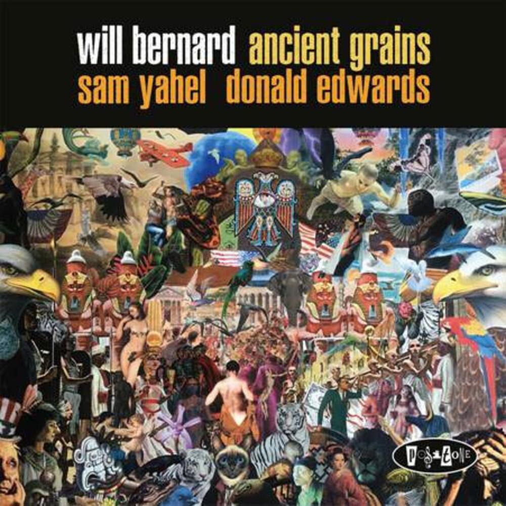 Will Bernard - Ancient Grains
