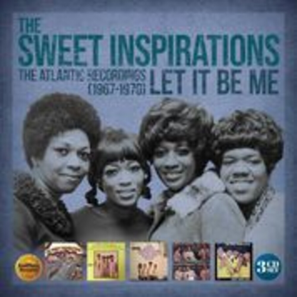 Sweet Inspirations - Let It Be Me: The Atlantic Recordings 1967-1970
