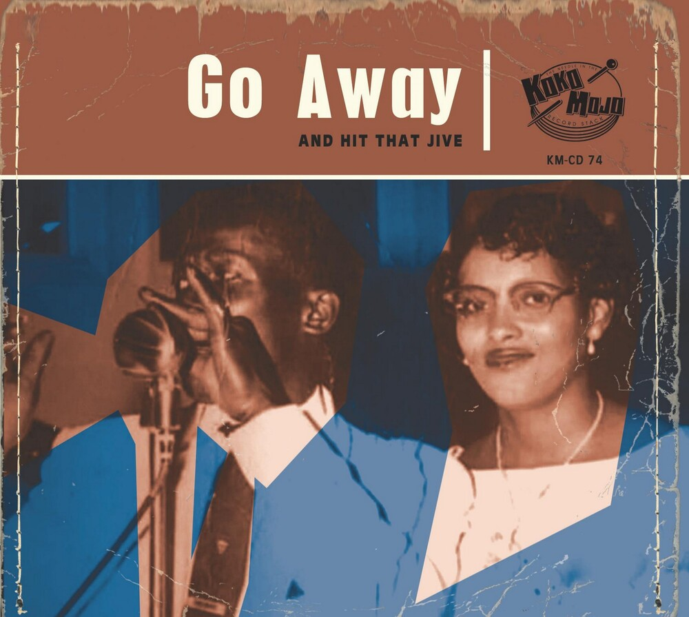 Go Away: And Hit That Jive / Various - Go Away: And Hit That Jive / Various