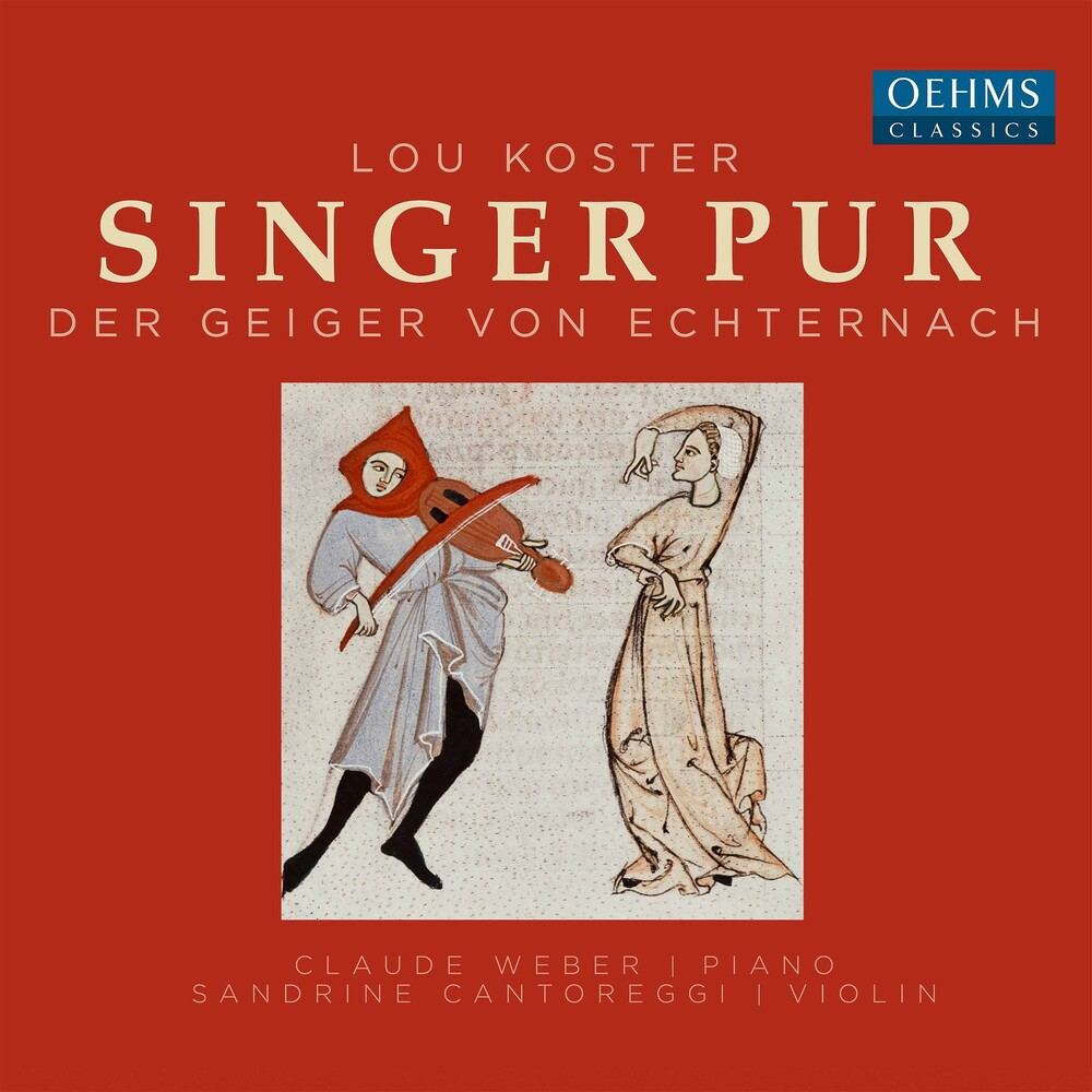 Koster / Singer Pur - Der Geiger Von Echternach