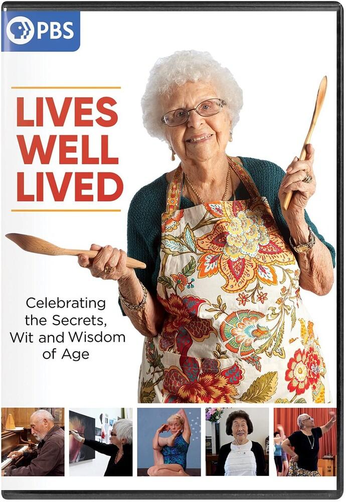 Lives Well Lived - Lives Well Lived
